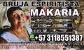 ESPIRITISTA MAKARIA +573118551387 TRABAJOS SIN FALLOS NI EXCUSAS REGRESOS DE PAREJA