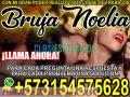 AMARRES Y HECHIZOS GARANTIZADOS BRUJA NOELIA 3154575628